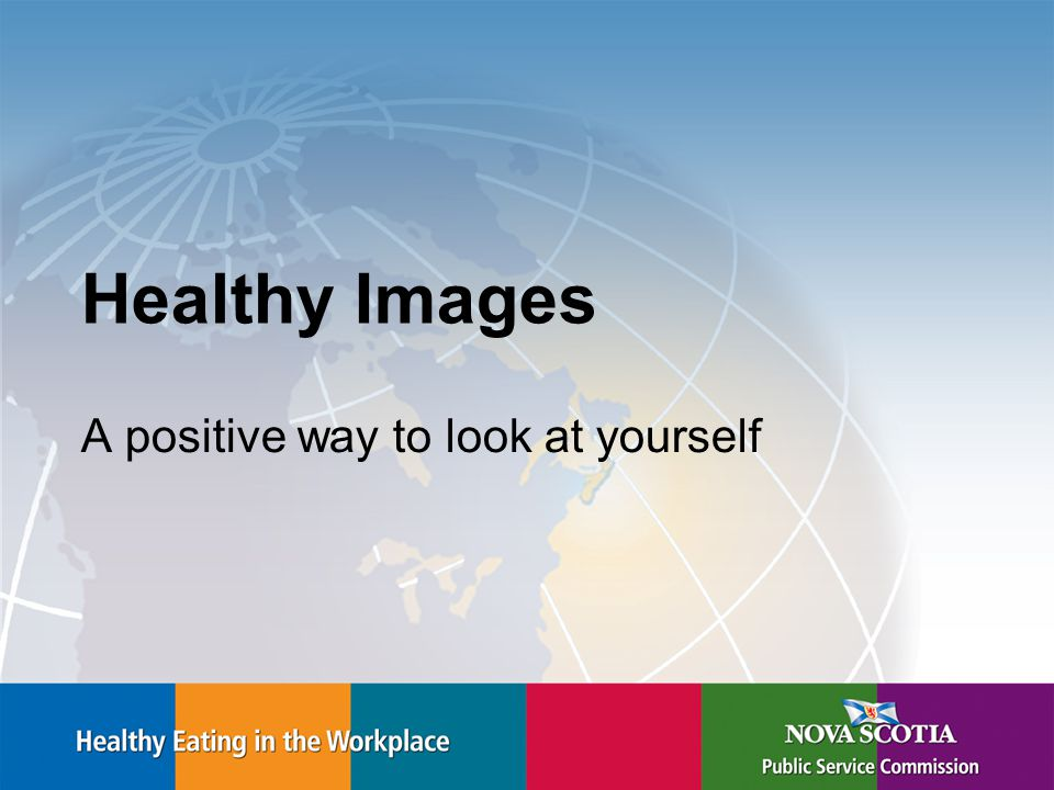 Healthy Images A positive way to look at yourself