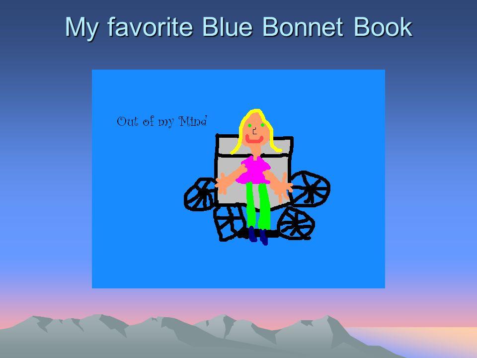 My favorite Blue Bonnet Book