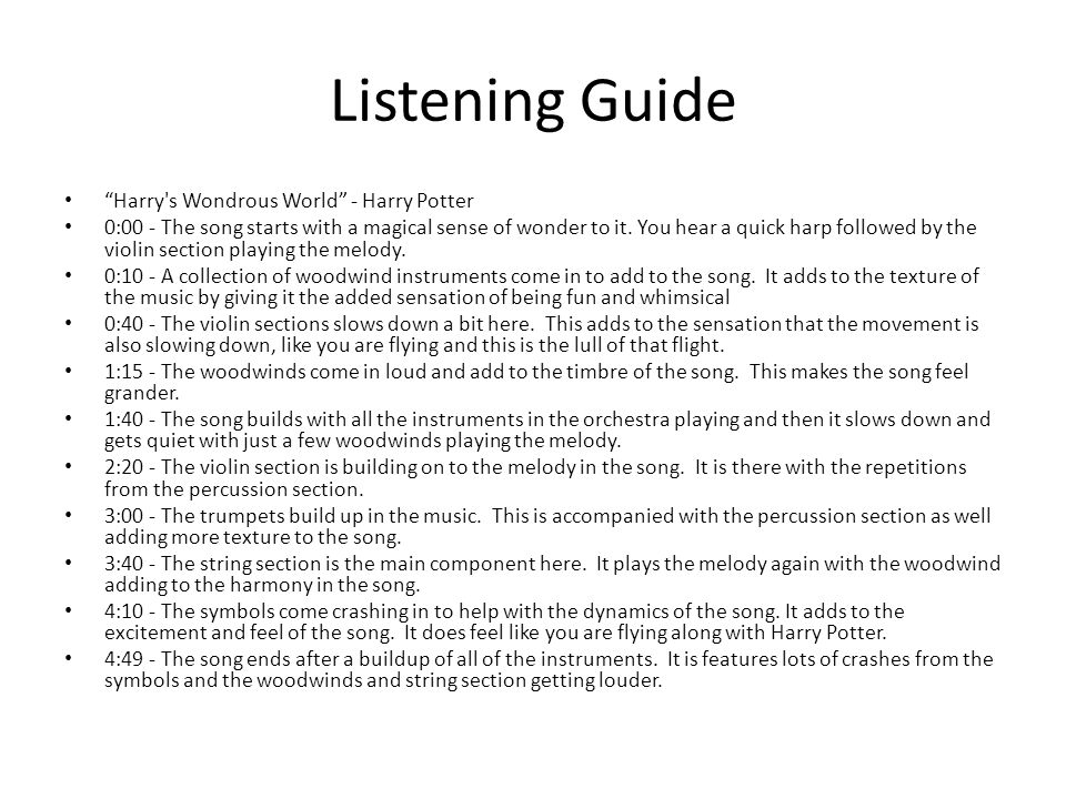 Listening Guide Harry s Wondrous World - Harry Potter 0:00 - The song starts with a magical sense of wonder to it.
