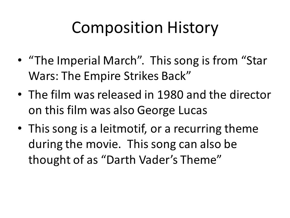Composition History The Imperial March .