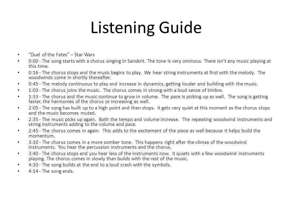 Listening Guide Duel of the Fates – Star Wars 0:00 - The song starts with a chorus singing in Sanskrit.