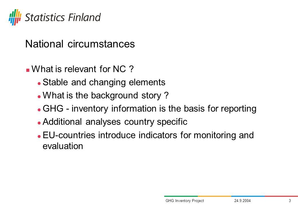 GHG Inventory Project National circumstances What is relevant for NC .
