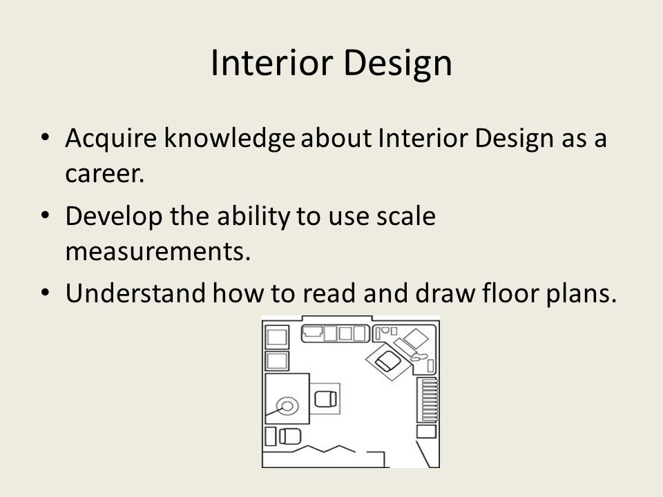 Interior Design Acquire knowledge about Interior Design as a career.
