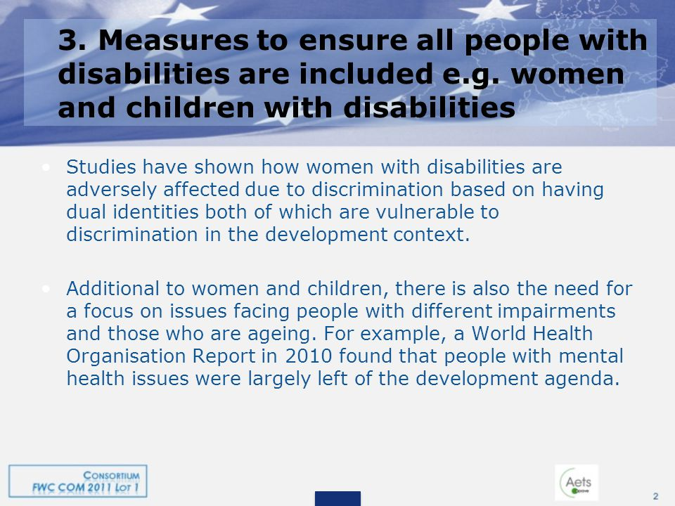 3. Measures to ensure all people with disabilities are included e.g.