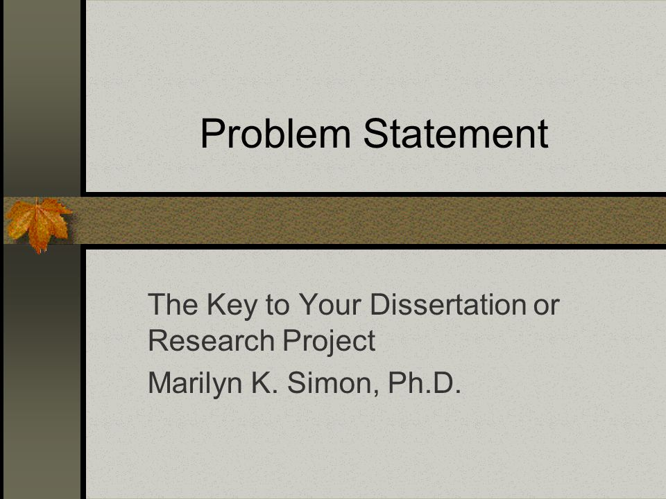 Phd dissertation problem statement