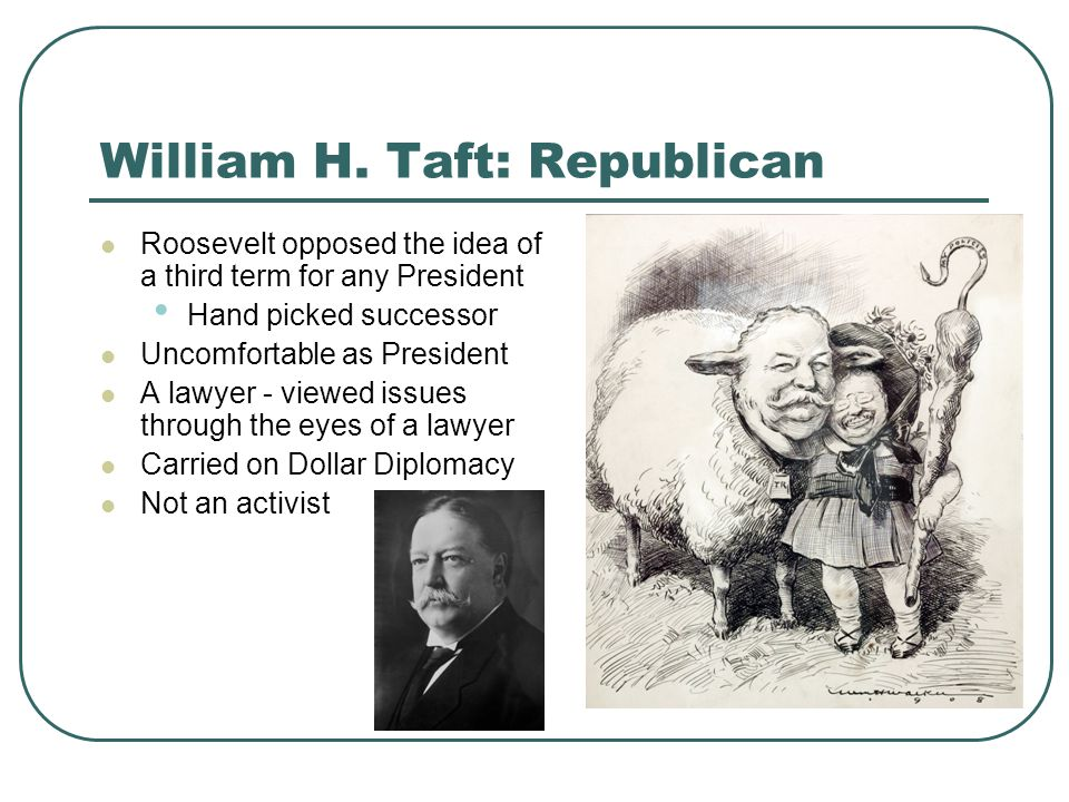 a study on william taft the most progressive president William howard taft was elected the 27th president of and returned to cincinnati to study and practice a western progressive taft and an eastern.