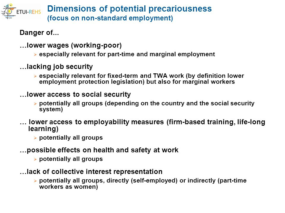 Dimensions of potential precariousness (focus on non-standard employment) Danger of...
