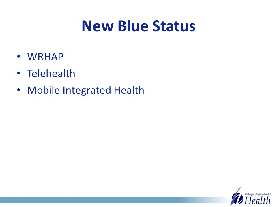 New Blue Status WRHAP Telehealth Mobile Integrated Health