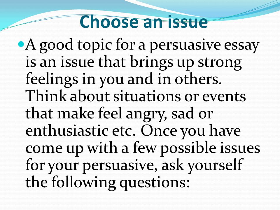 Easy Topics For A Persuasive Essay