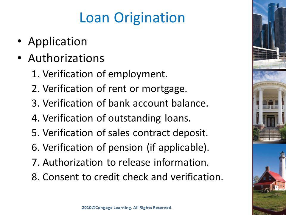 Loan Origination Application Authorizations 1. Verification of employment.