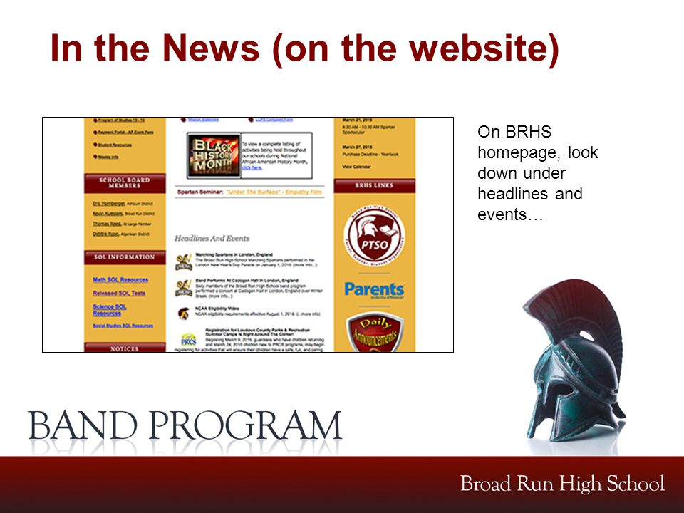 In the News (on the website) On BRHS homepage, look down under headlines and events…