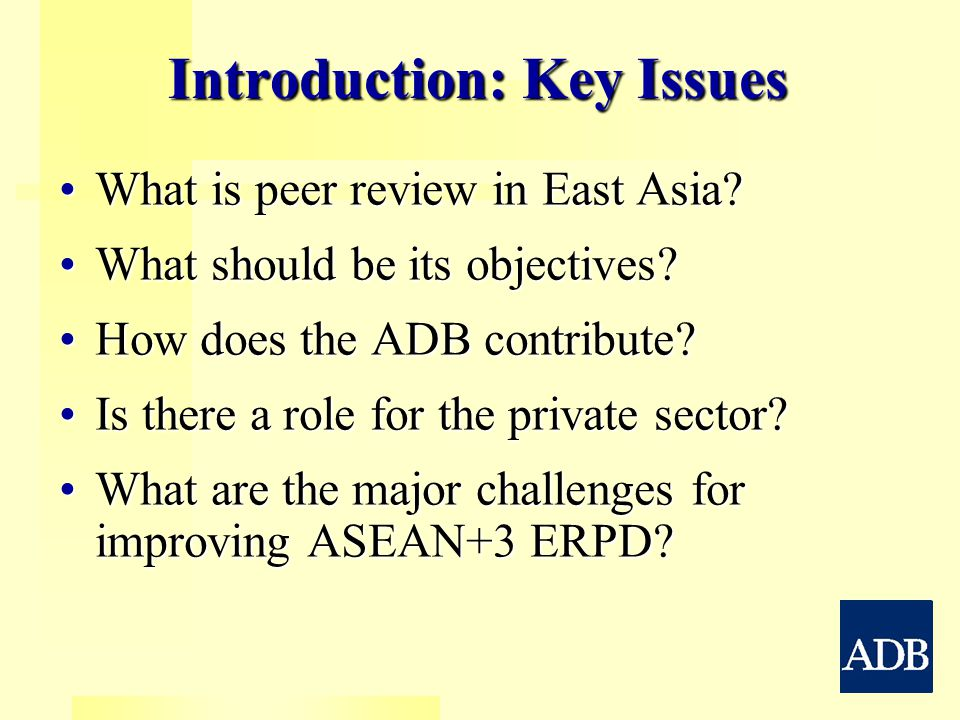 Introduction: Key Issues What is peer review in East Asia What is peer review in East Asia.