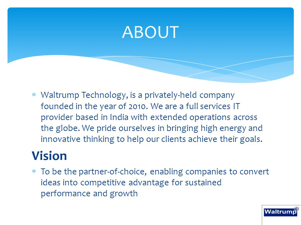  Waltrump Technology, is a privately-held company founded in the year of 2010.