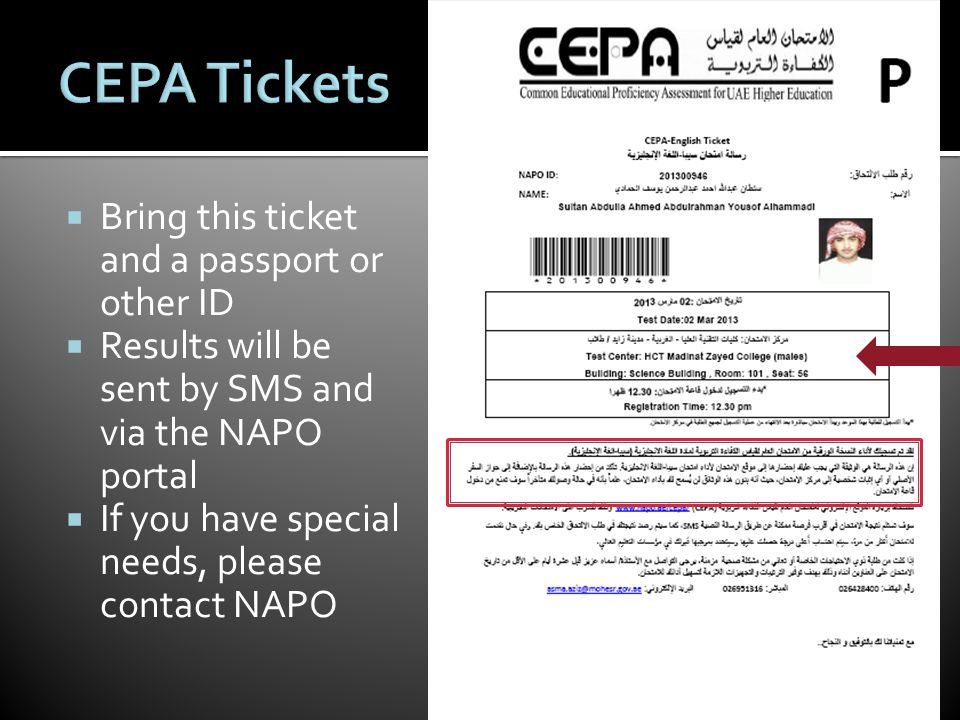  Bring this ticket and a passport or other ID  Results will be sent by SMS and via the NAPO portal  If you have special needs, please contact NAPO