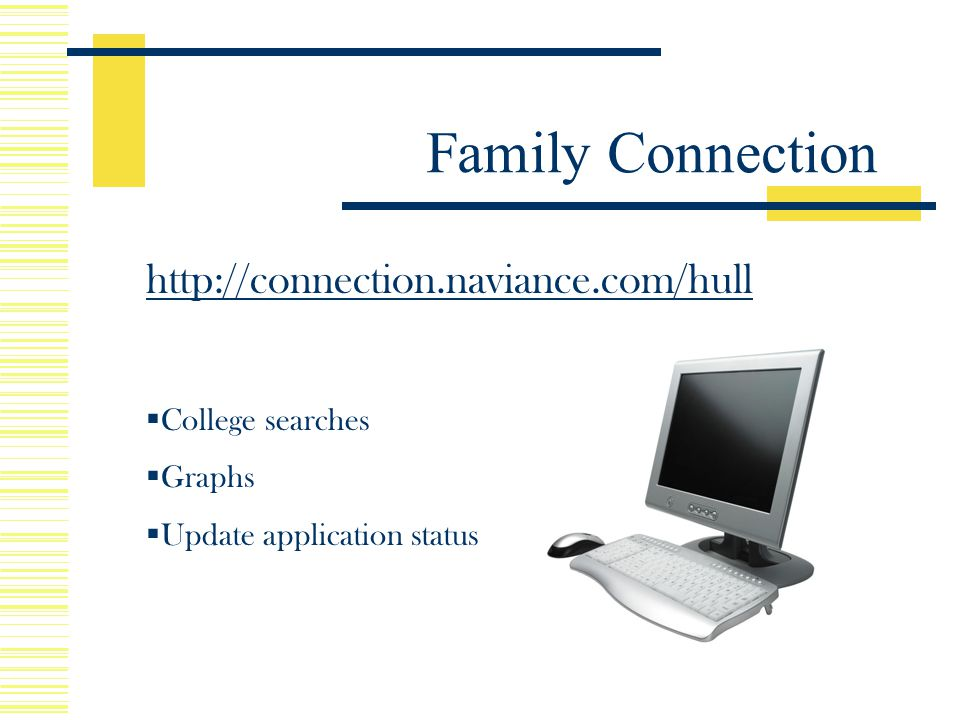 Family Connection    College searches  Graphs  Update application status