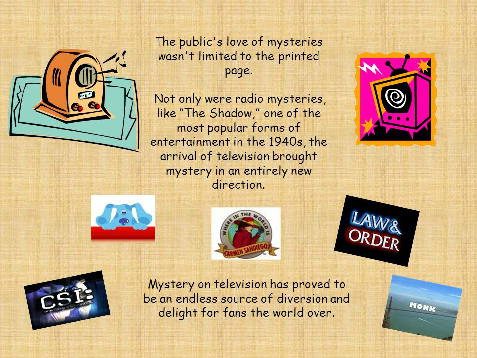 Mystery on television has proved to be an endless source of diversion and delight for fans the world over.
