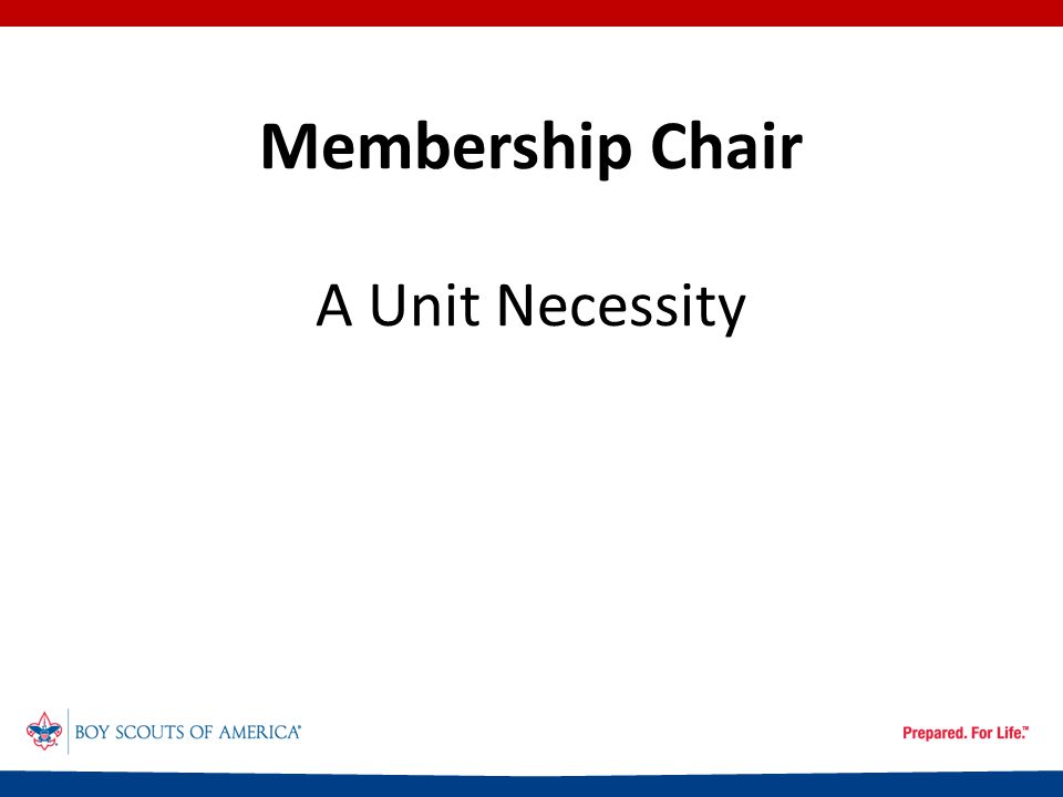 Membership Chair A Unit Necessity