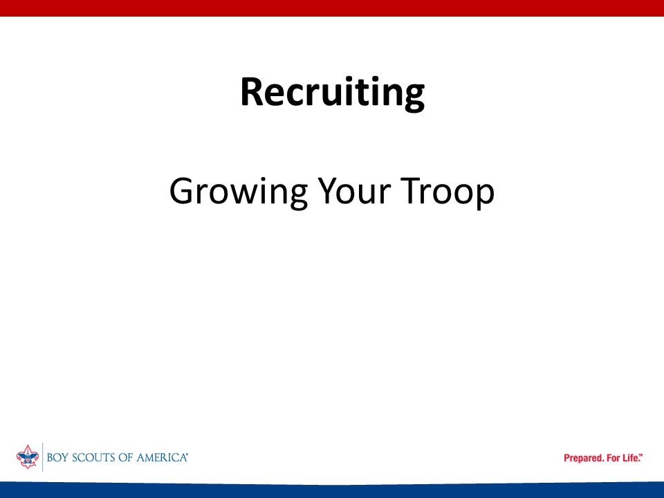 Recruiting Growing Your Troop
