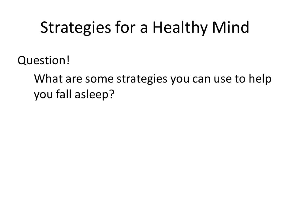 Strategies for a Healthy Mind Question.