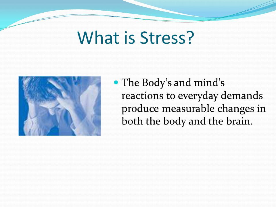 Purpose To identify stress and its causes To express the impact that stress has on your life To promote ways to manage your stress