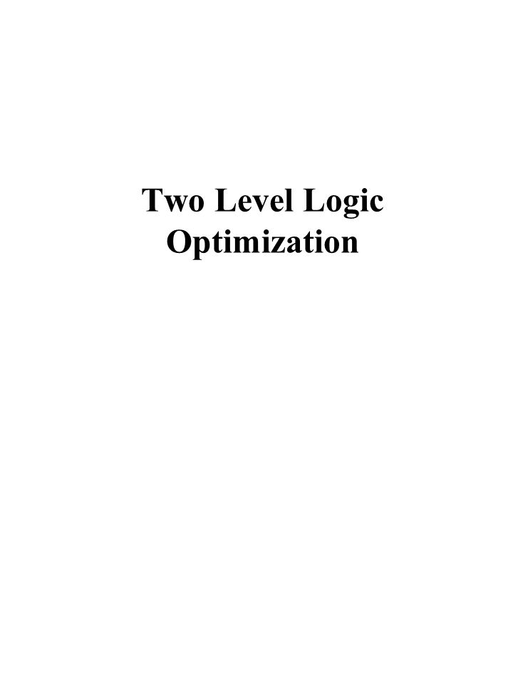 Two Level Logic Optimization