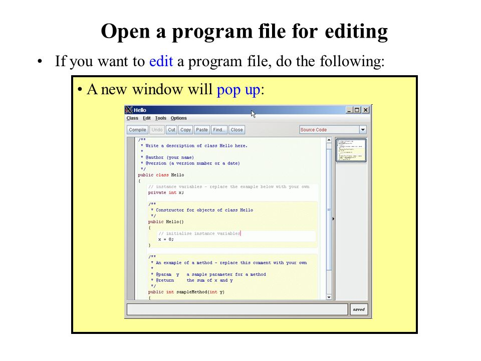 Open a program file for editing If you want to edit a program file, do the following: A new window will pop up: