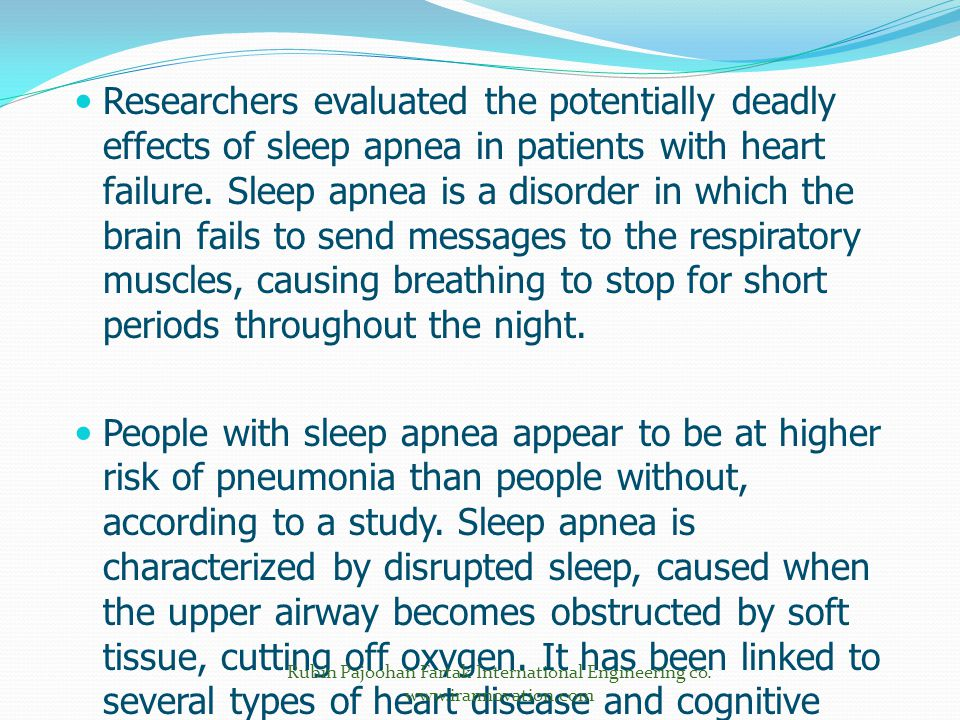Researchers evaluated the potentially deadly effects of sleep apnea in patients with heart failure.