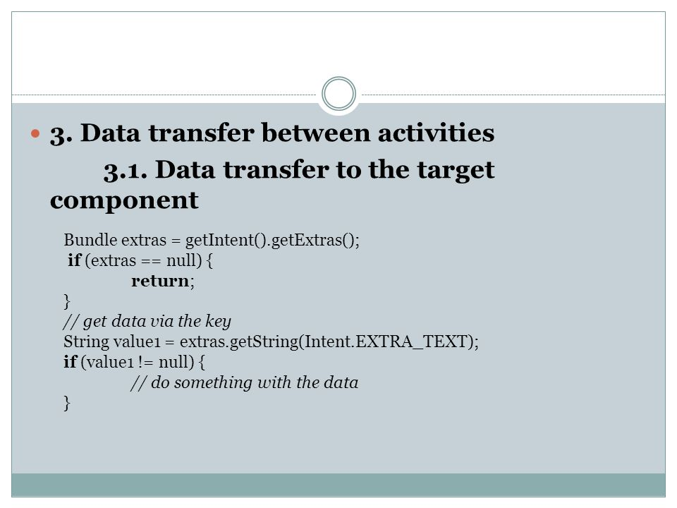 3. Data transfer between activities 3.1.