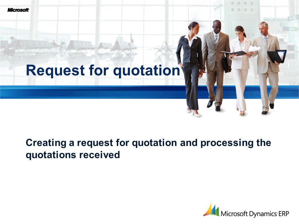 Creating a request for quotation and processing the quotations received Request for quotation