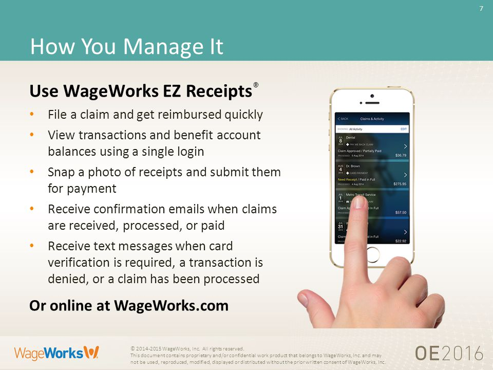 7 © WageWorks, Inc. All rights reserved.