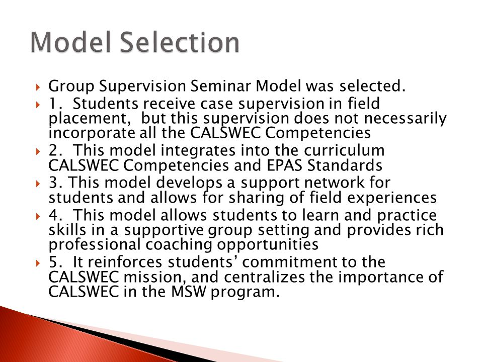  Group Supervision Seminar Model was selected.  1.