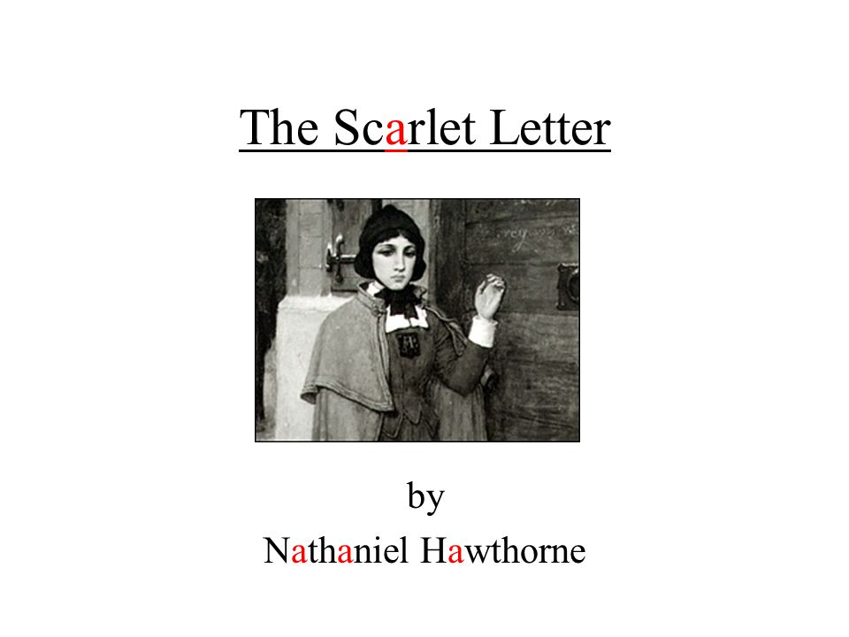 an analysis of the initial chapters of nathaniel hawthornes novel the scarlet letter Her very first introduction in the novel the scarlet letter the scarlet letter summary chapter by nathaniel hawthornes novel the scarlet letter here.