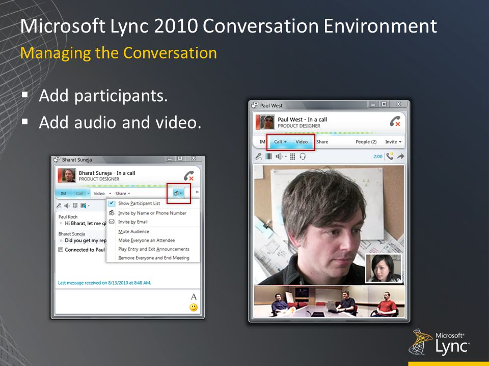 Microsoft Lync 2010 Conversation Environment  Add participants.