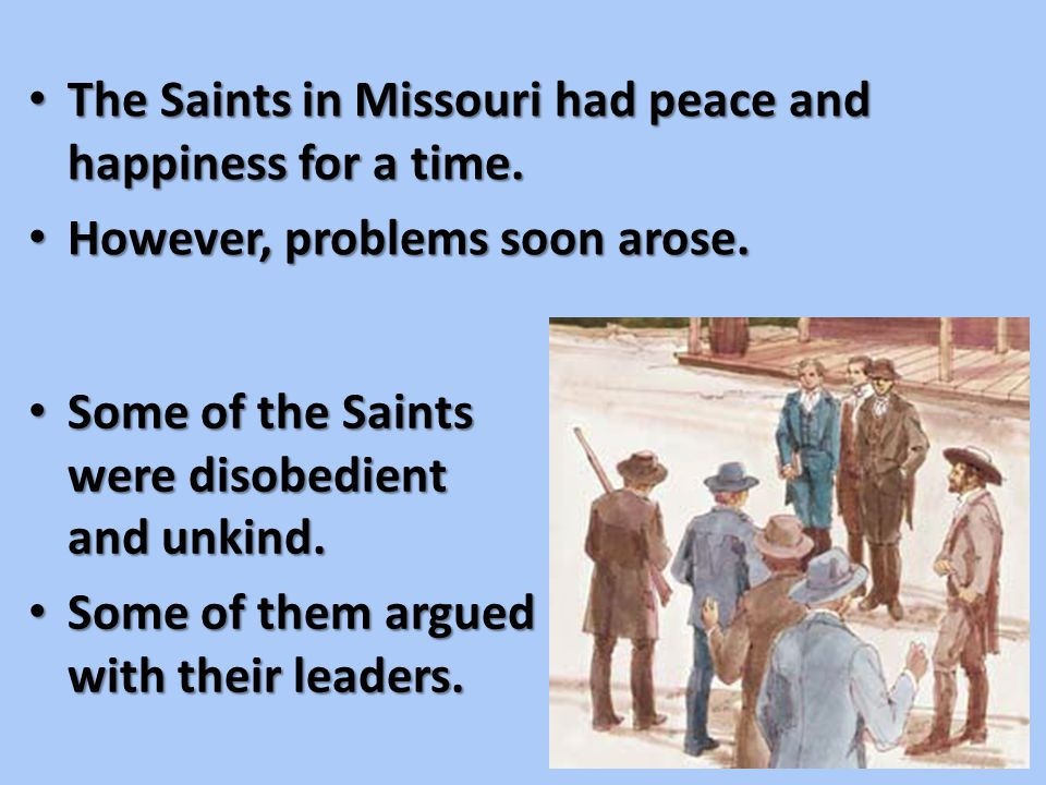 God commanded more Saints to go to Jackson County, Missouri.