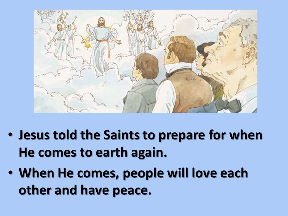 He said they should be comforted because the pure in heart would someday return and build Zion.