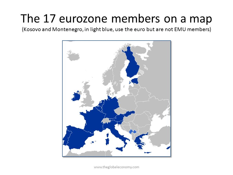 The 17 eurozone members on a map (Kosovo and Montenegro, in light blue, use the euro but are not EMU members) www.theglobaleconomy.com