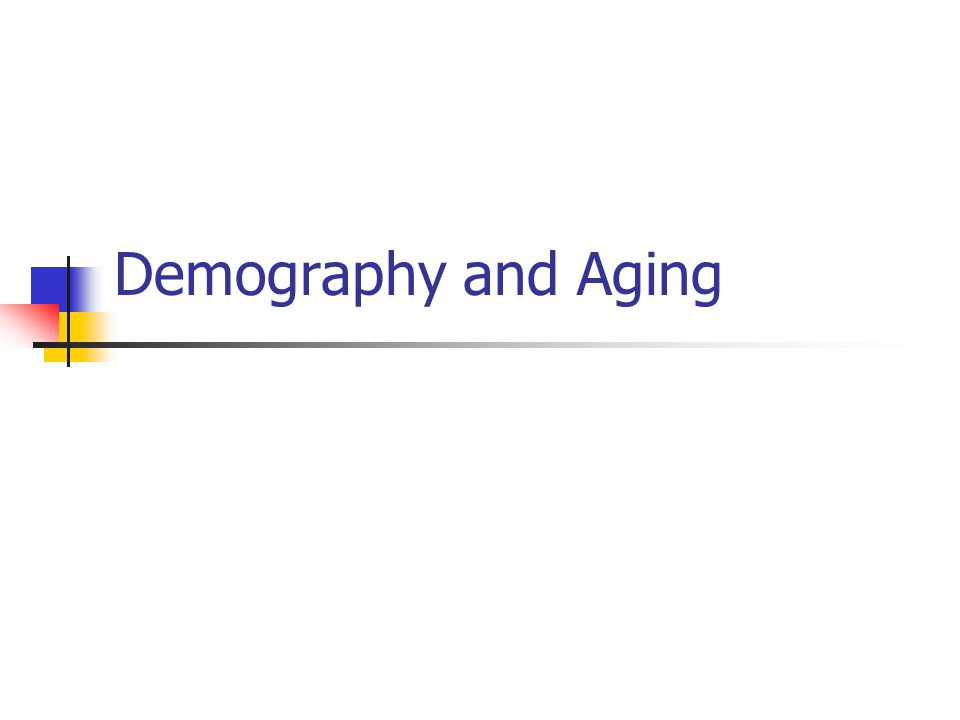Demography and Aging