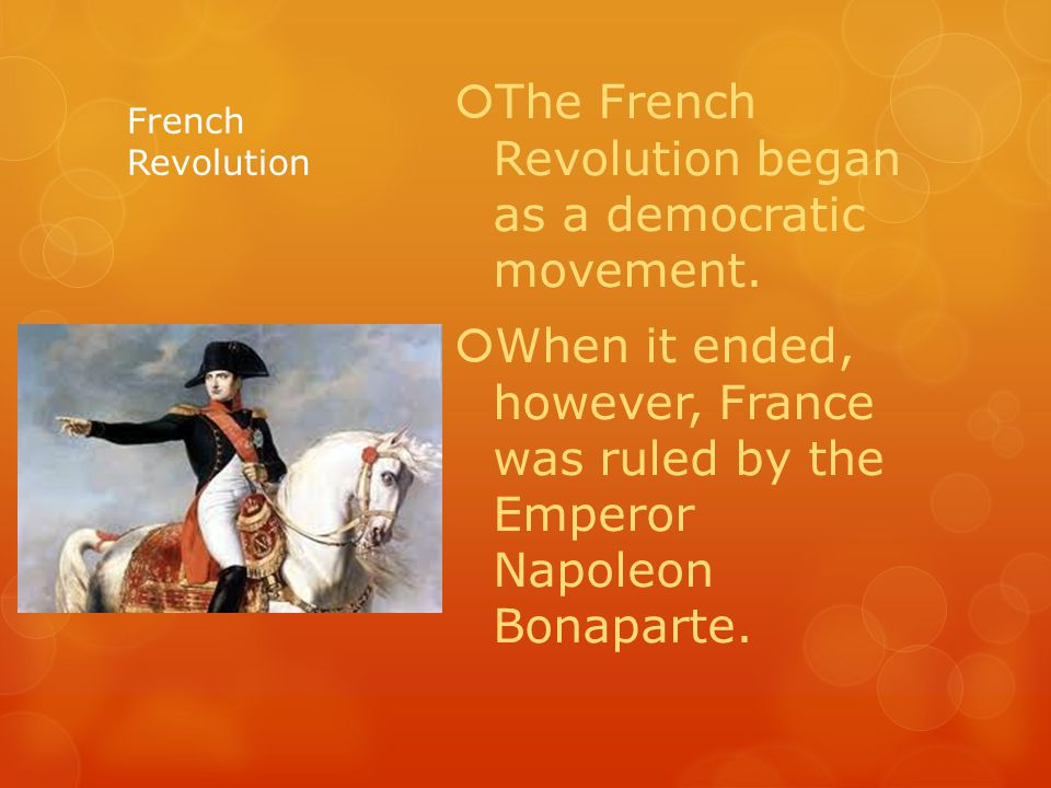 French Revolution  The French Revolution began as a democratic movement.