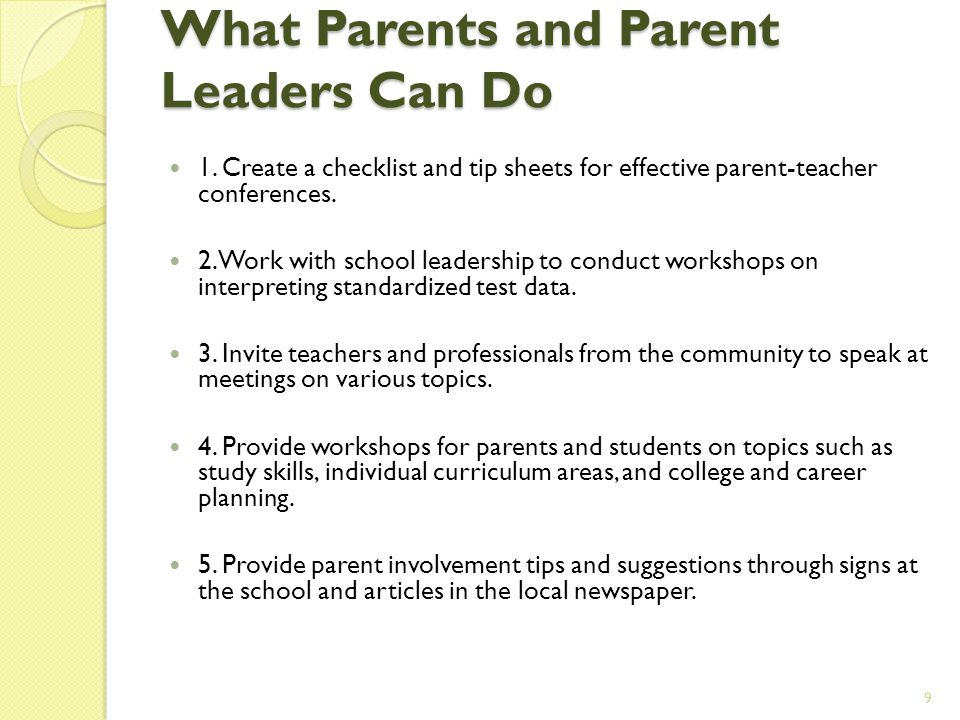 What Parents and Parent Leaders Can Do What Parents and Parent Leaders Can Do 1.