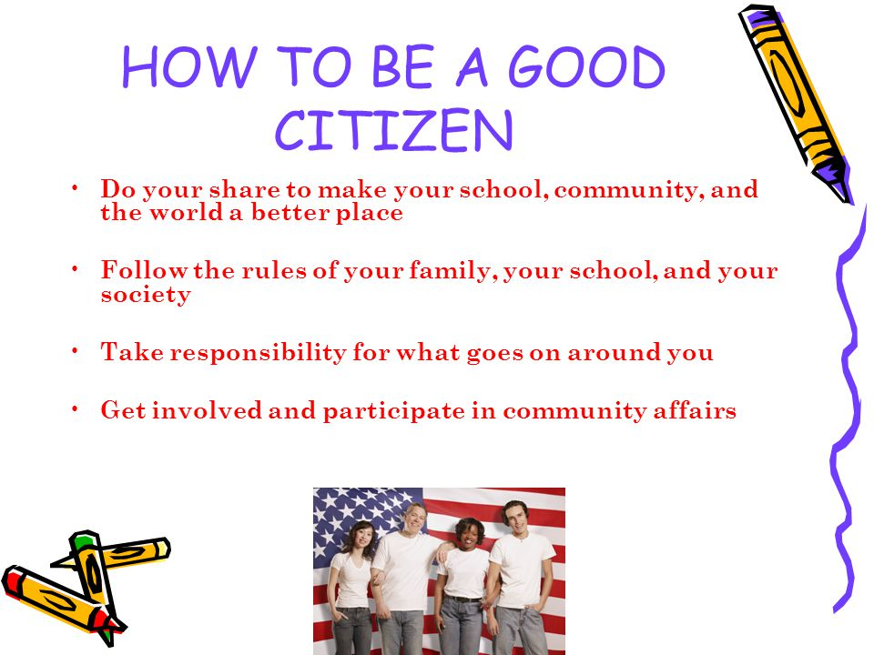 How To Demonstrate Good Citizenship In Your Community
