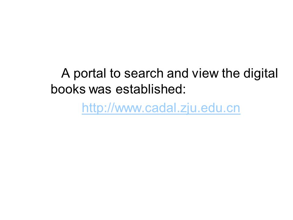 A portal to search and view the digital books was established: