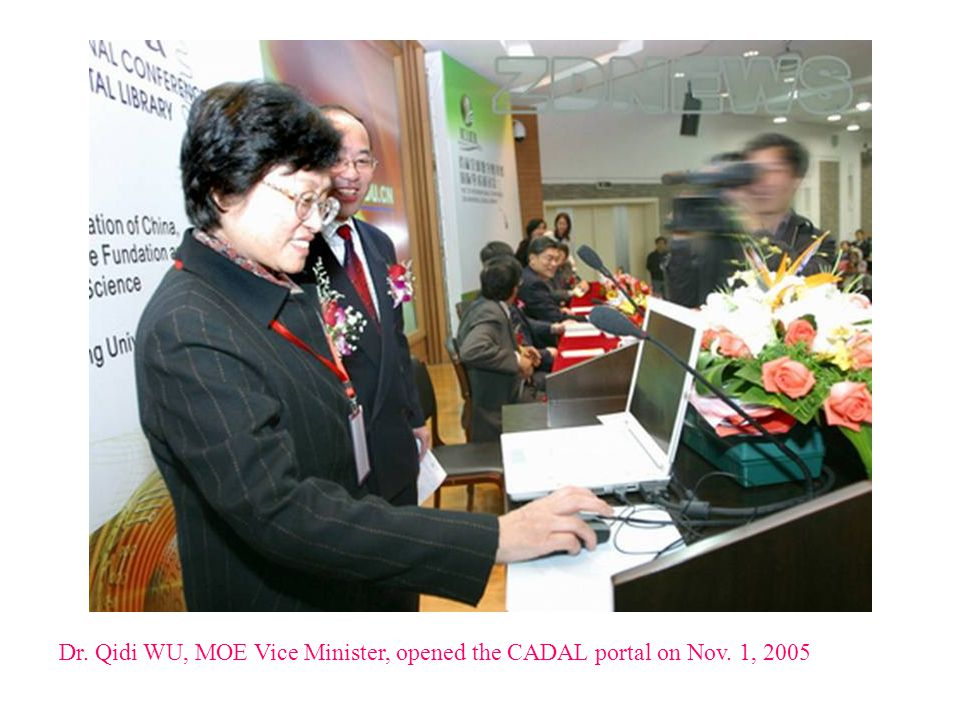 Dr. Qidi WU, MOE Vice Minister, opened the CADAL portal on Nov. 1, 2005