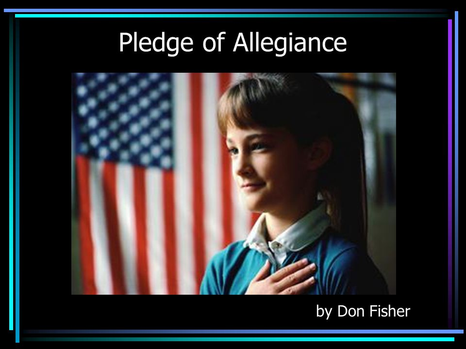 Pledge of Allegiance by Don Fisher