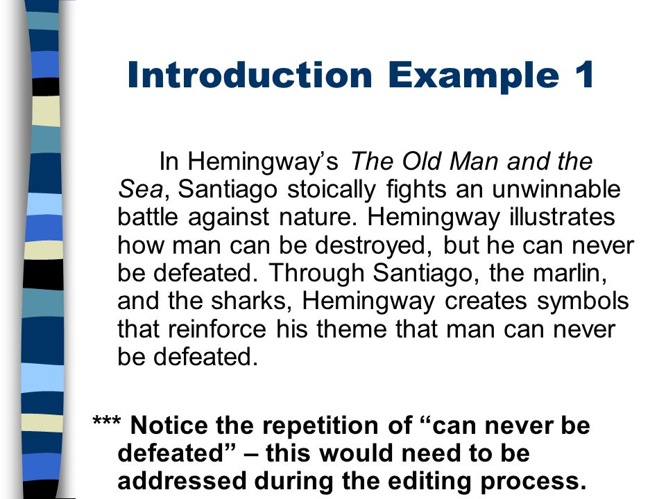 essay prompts for the old man and the sea Read this literature essay and over 88,000 other research documents old man and the sea symbols are objects, characters, figures, or colors used to represent abstract ideas or concepts.