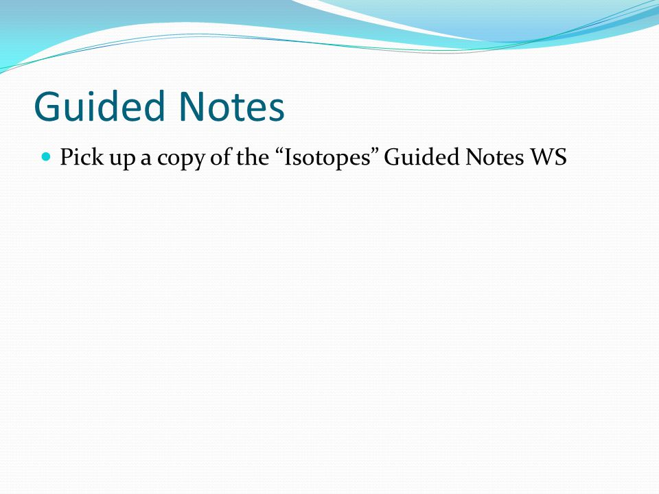 Isotopes Drill You completed problem 2 on the Structure of the – Isotopes Worksheet