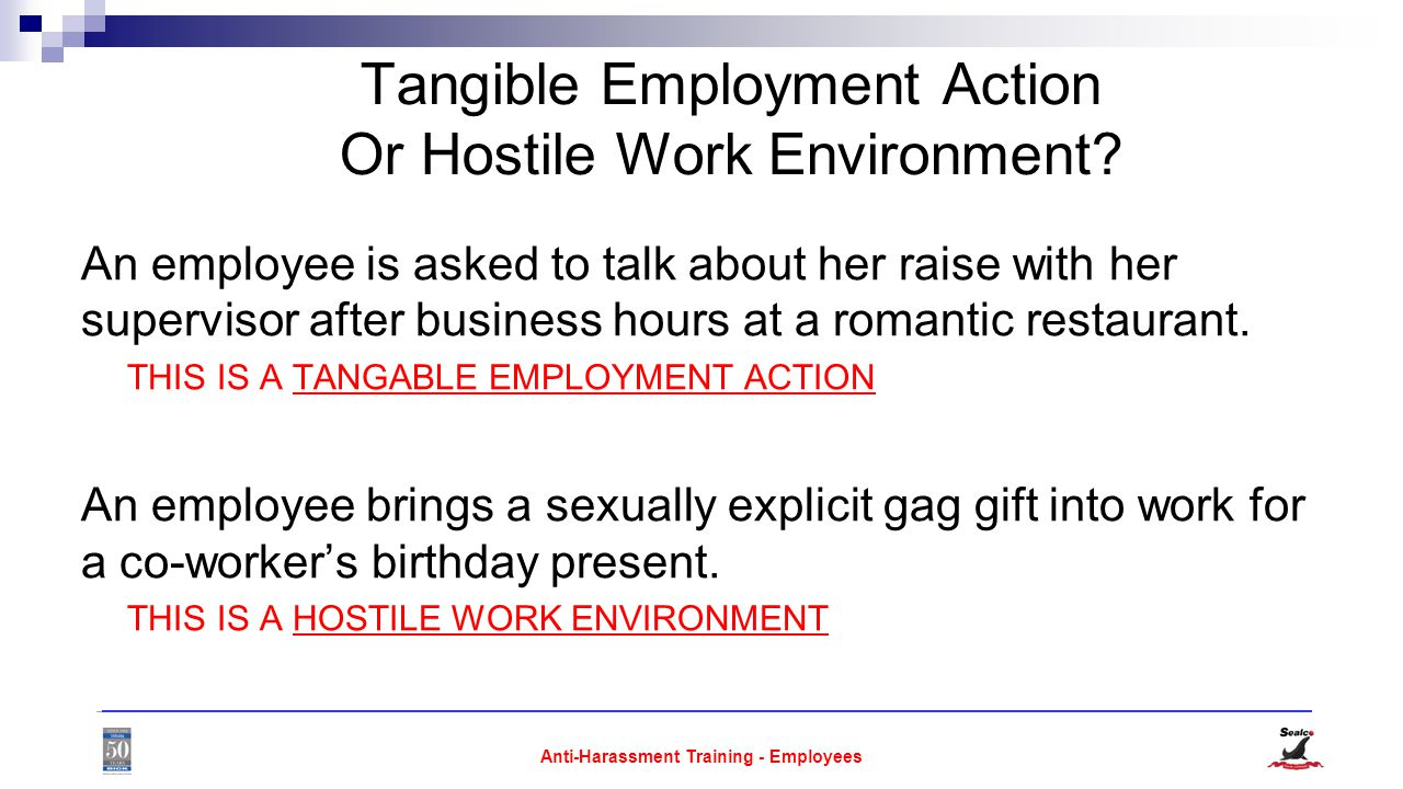 Anti-Harassment Training - Employees Tangible Employment Action Or Hostile Work Environment.
