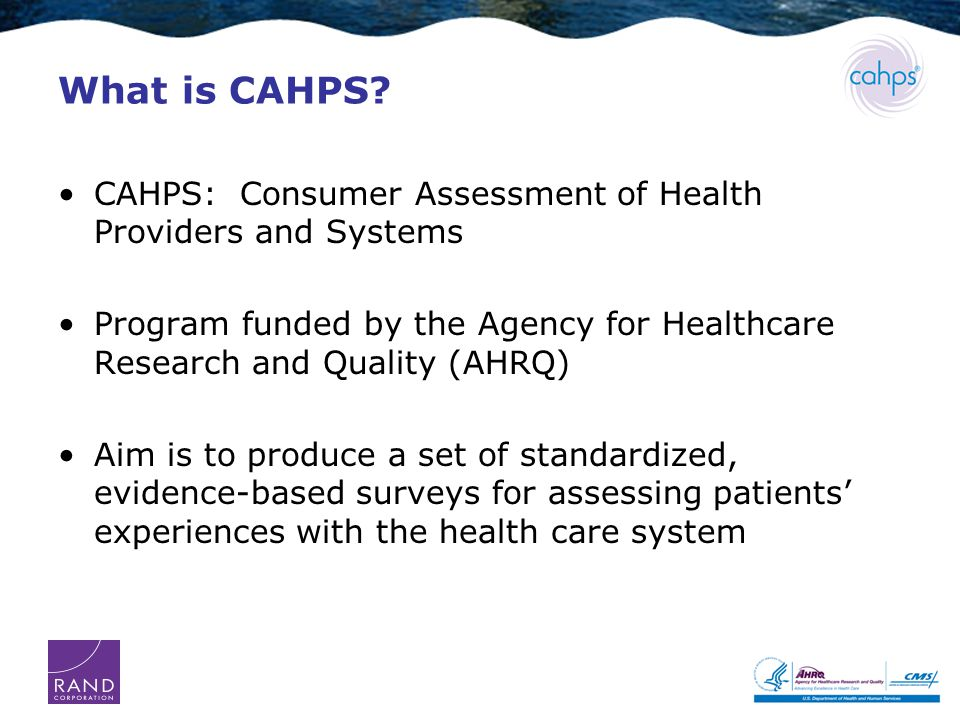 What is CAHPS.