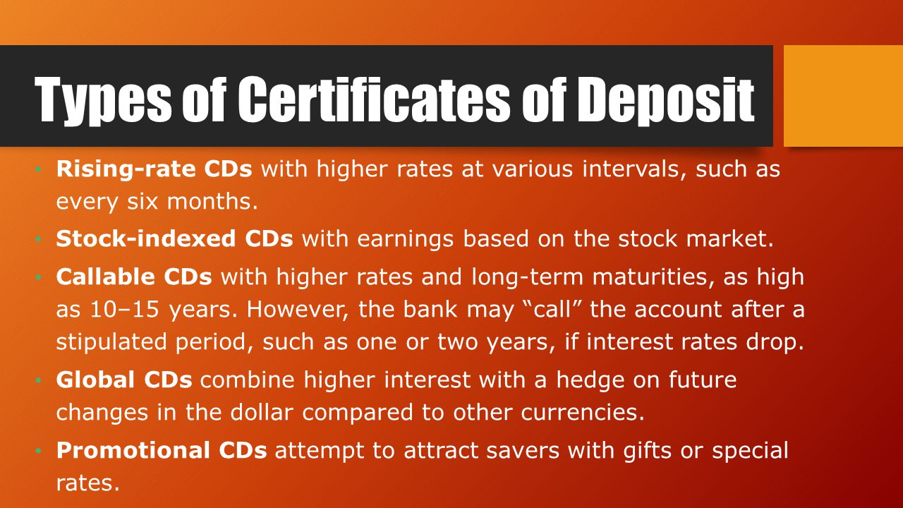 Types of savings accounts unit 2 lesson 2 objectives identify types of certificates of deposit rising rate cds with higher rates at various intervals xflitez Gallery