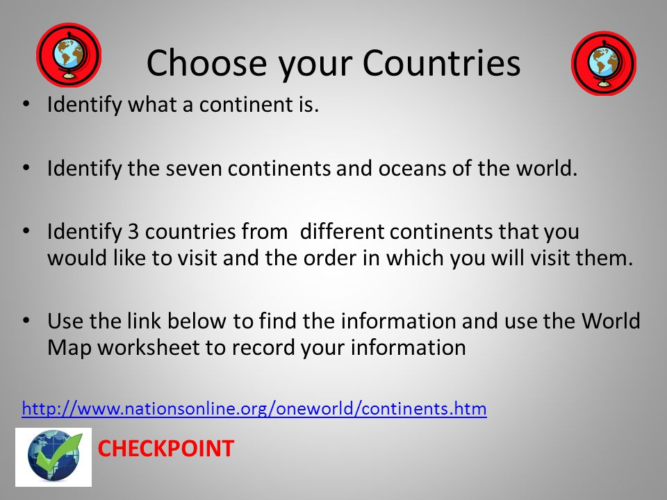 Choose Your Countries Identify What A Continent Is