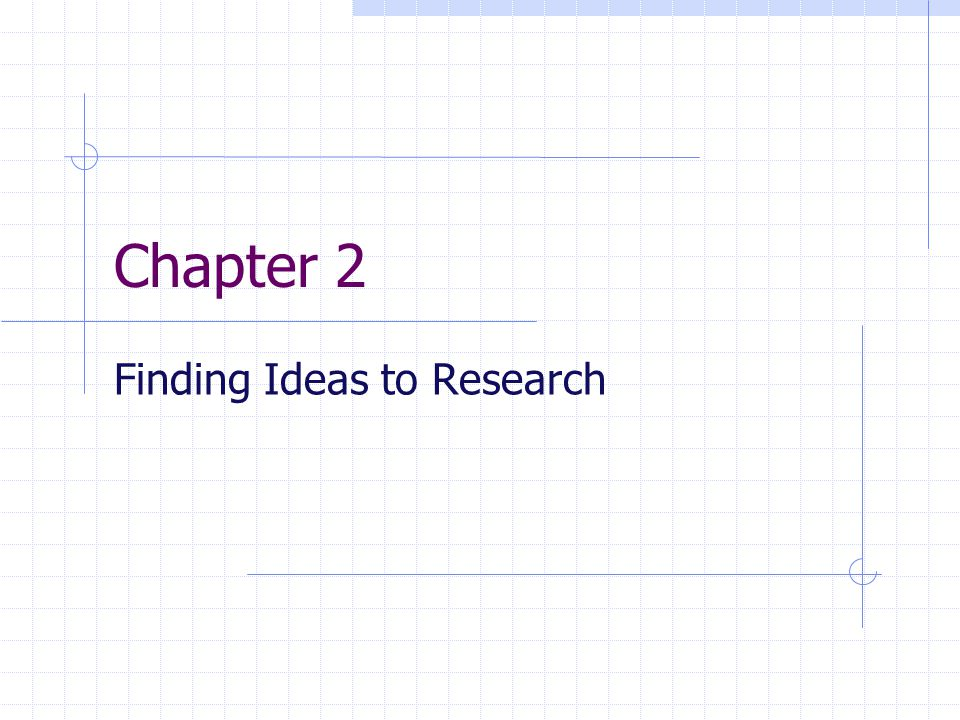 chapter finding ideas to research generating topics translate  1 chapter 2 finding ideas to research